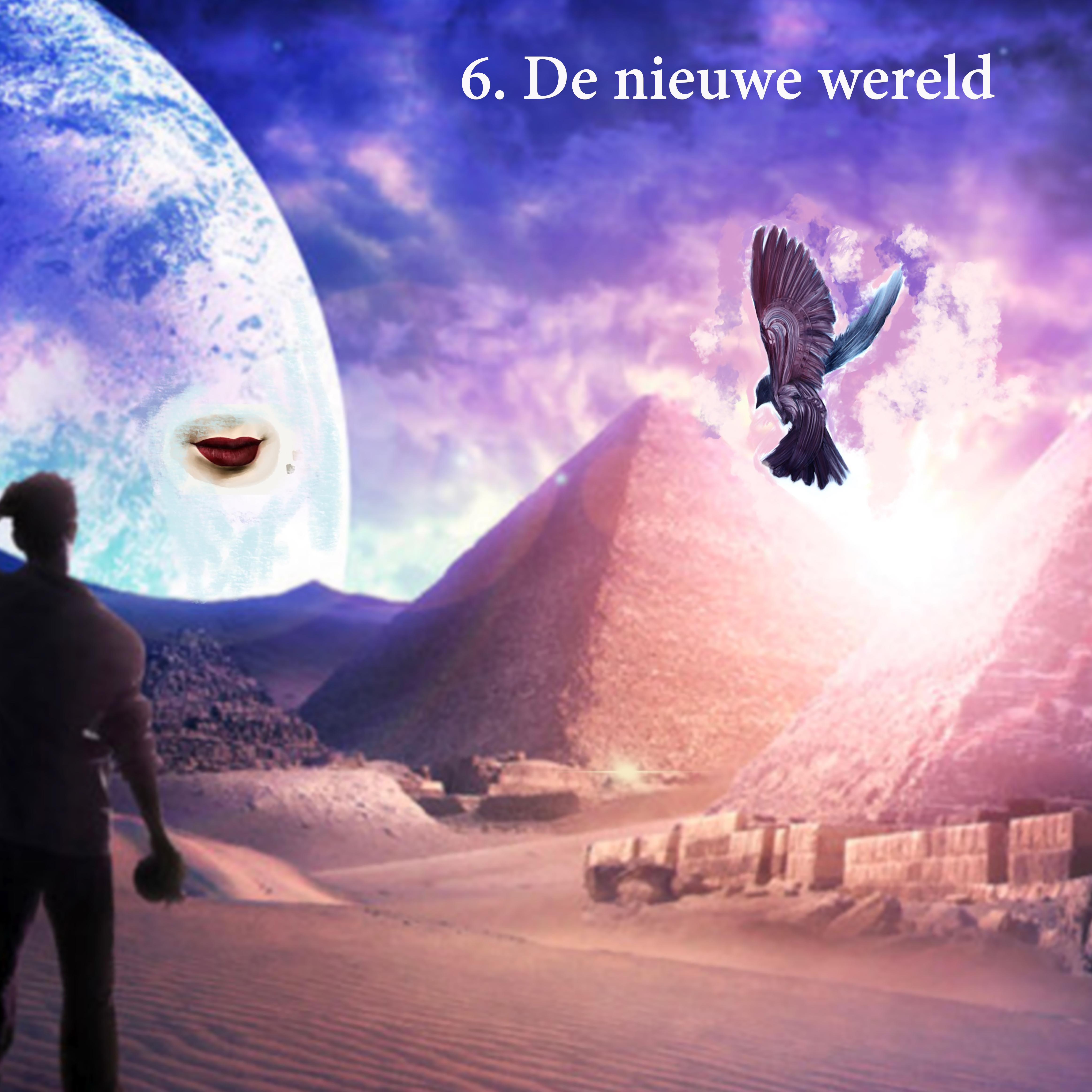6. De nieuwe wereld
